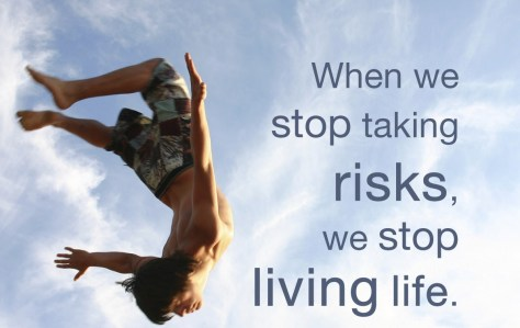 Take Risks in Life