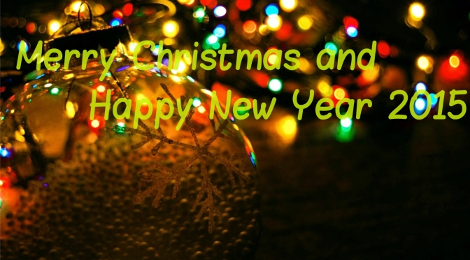 Merry Christmas  and a Very Happy New Year 2015
