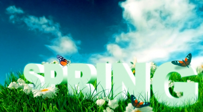 "Welcome Spring "" The King of Seasons """